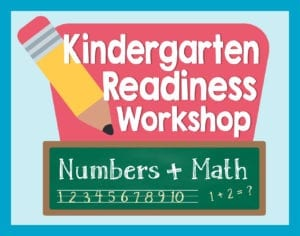 Kindergarten Readiness Workshop Numbers and Math