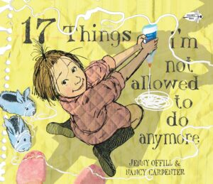 17 Things I'm Not Allowed to Do Anymore book cover